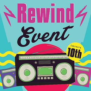 """""""Rewind:"""