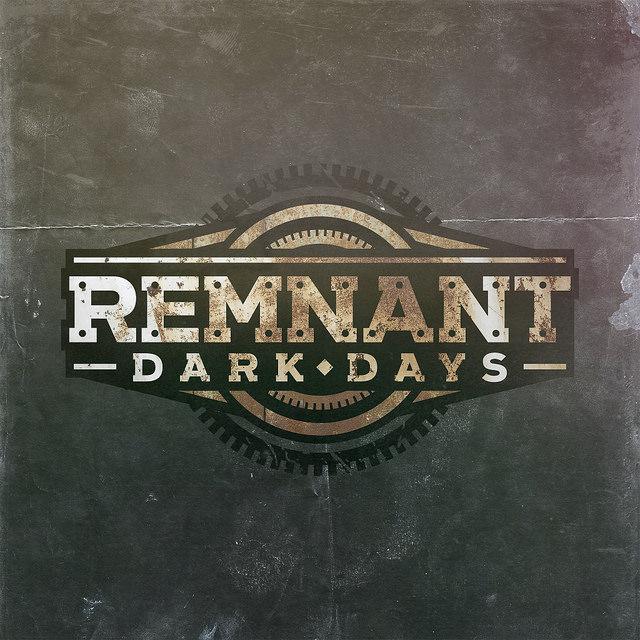 Remnant. Dark Days